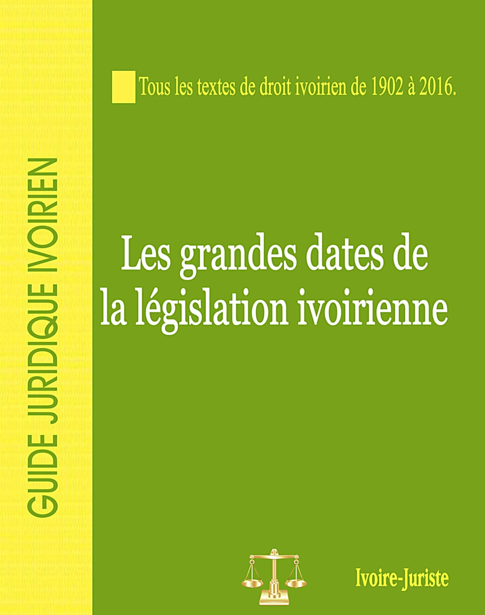 les grandes dates de la législation ivoirienne