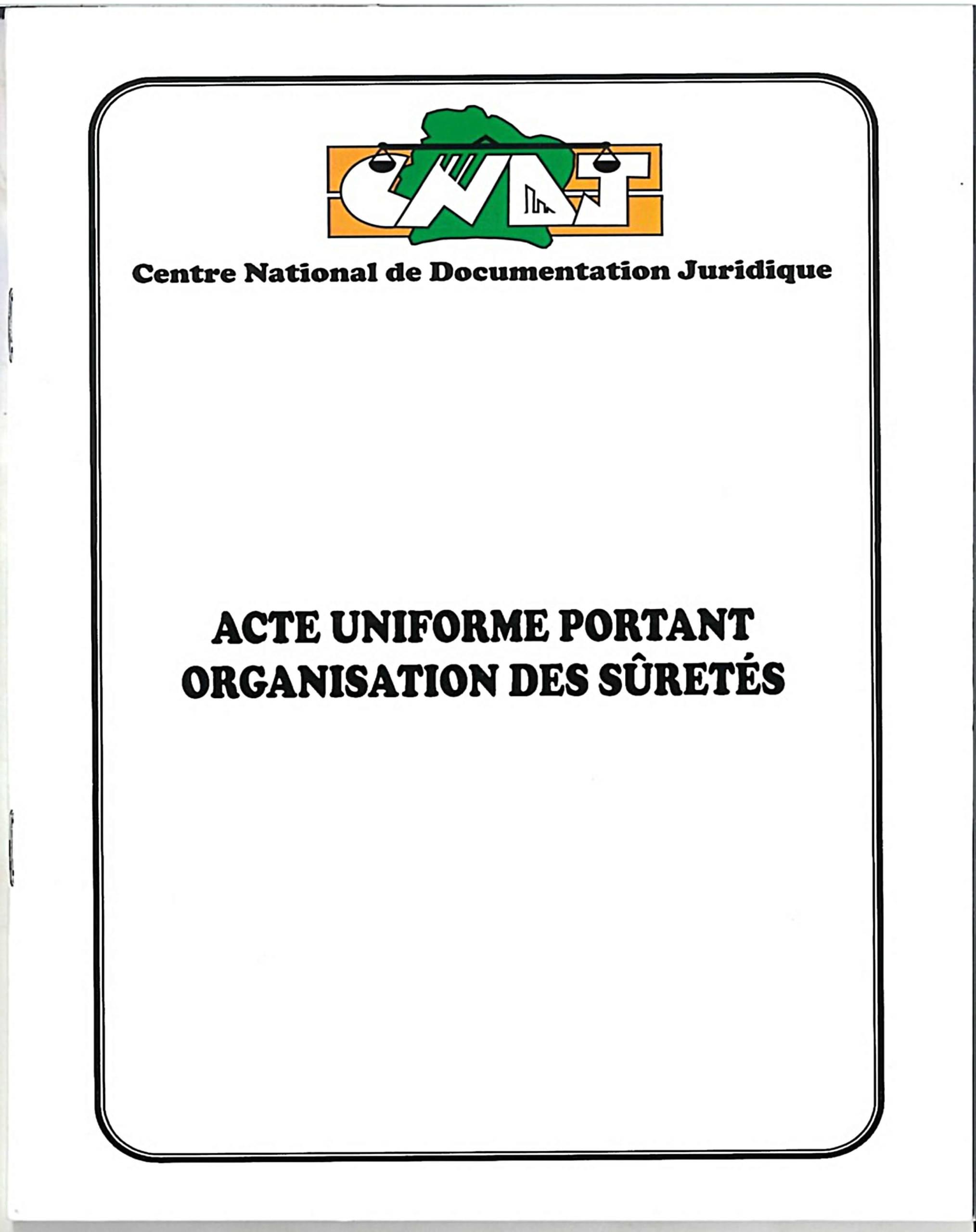 Acte Uniforme portantorganisationdes sûretés