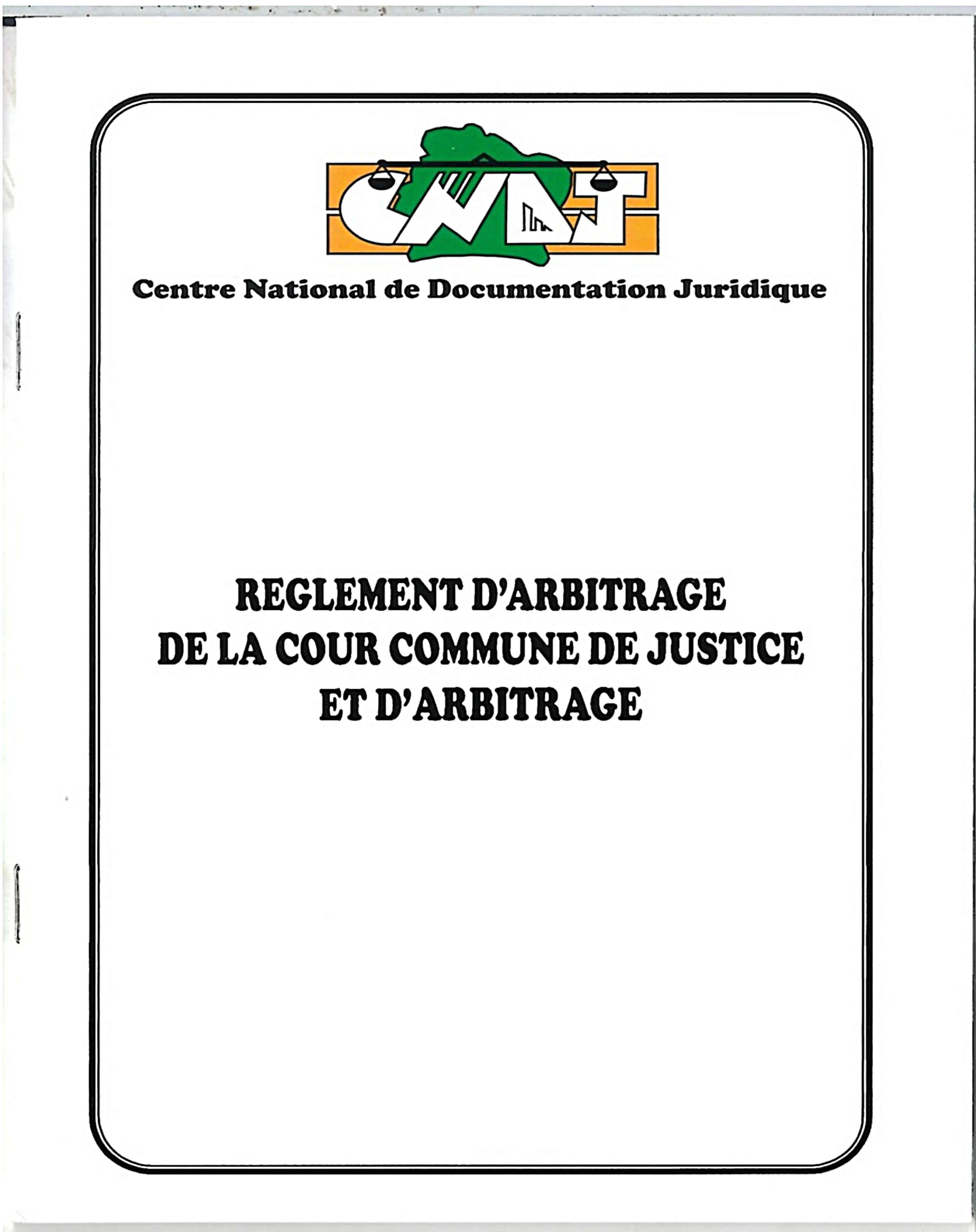 Règlement d'Arbitrage de la Cour Commune de Justice et d'Arbitrage