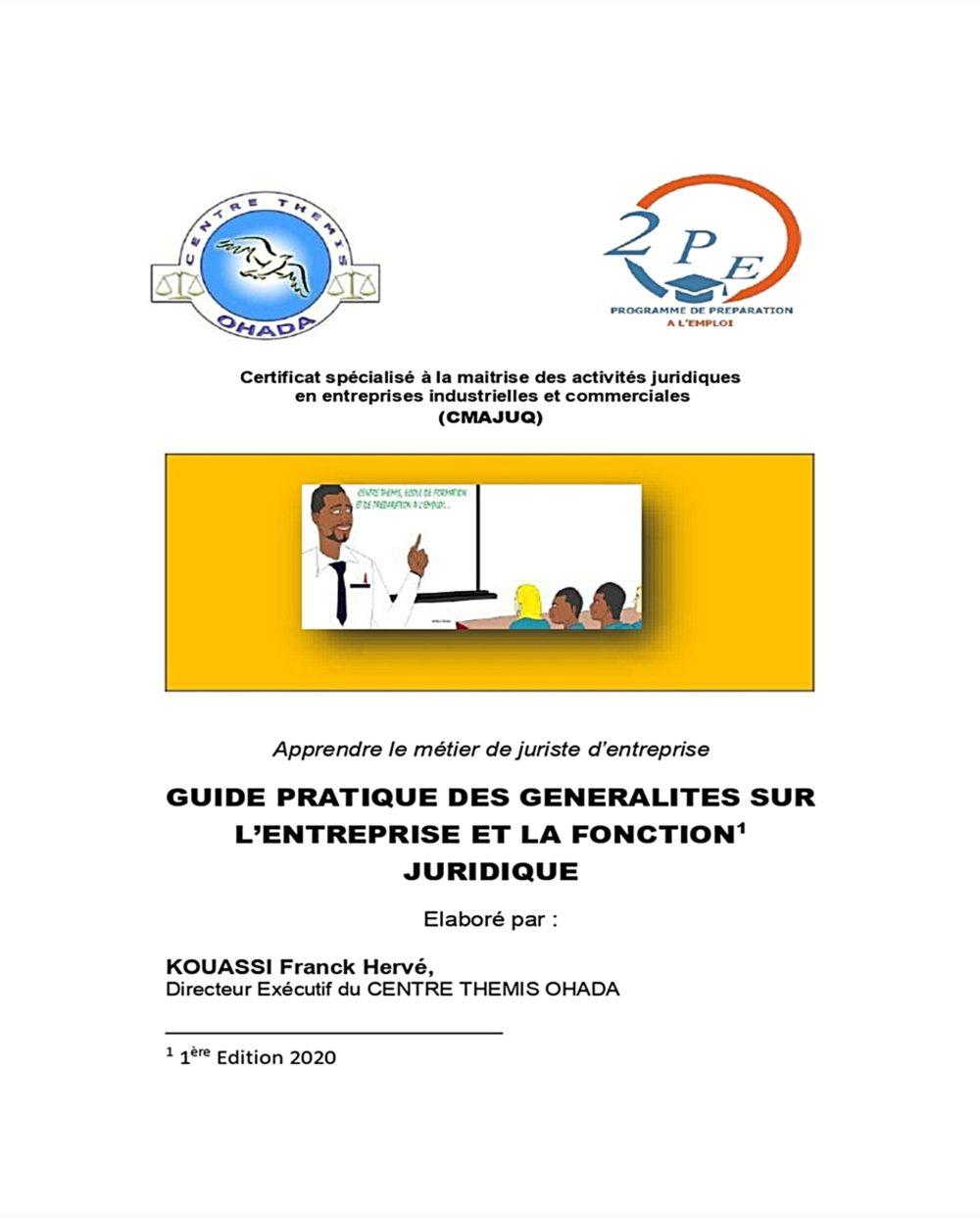 Guide pratique du Certificat à la maîtrise des activités juridiques dans les entreprises industrielles et commerciales-Ouvrage Brochure_IVOIRE-DOCUMENT